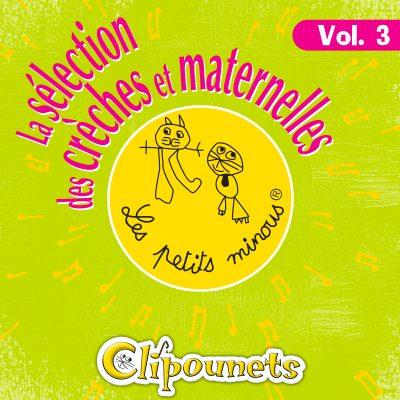 La Sélection Des Crèches Et Maternelles, Vol. 3